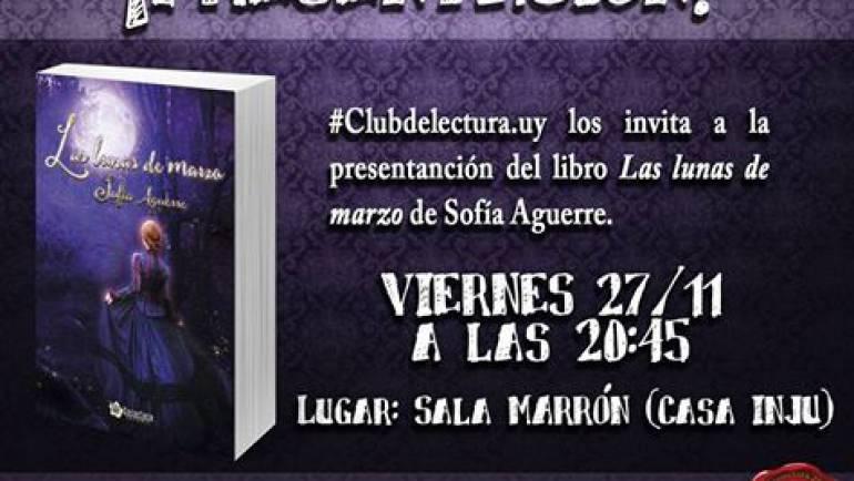 Presentación de «Las lunas de marzo» de Sofía Aguerre
